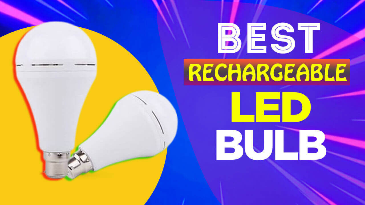 Best Rechargeable LED Bulb in India