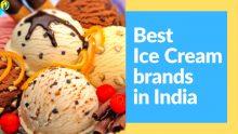 Best Ice Cream brands in India 2021